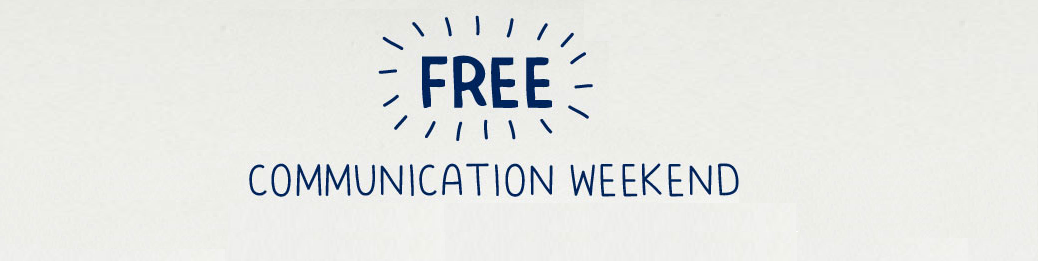 It s Free Communication Weekend